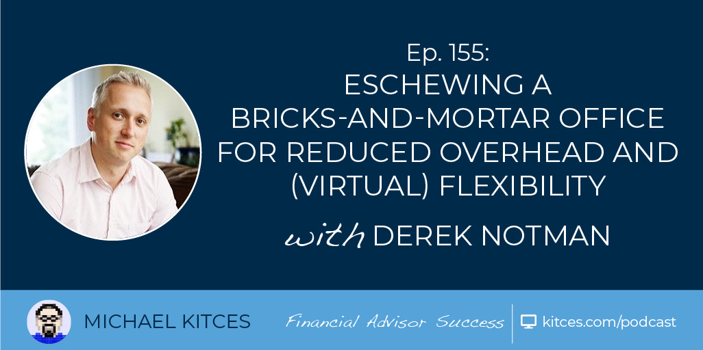 Virtual Advisors vs Traditional Financial Advisors With Michael Kitces