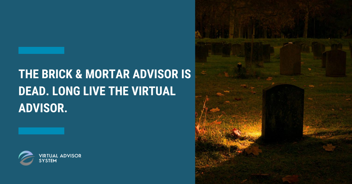 the virtual advisor is here to stay