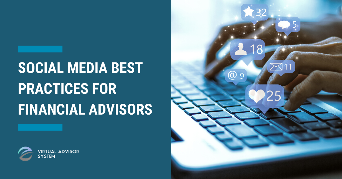 social media best practices for financial advisors